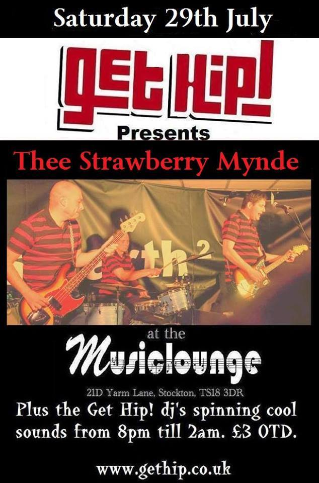 Get Hip! – With Thee Strawberry Mynde & Get Hip Djs.