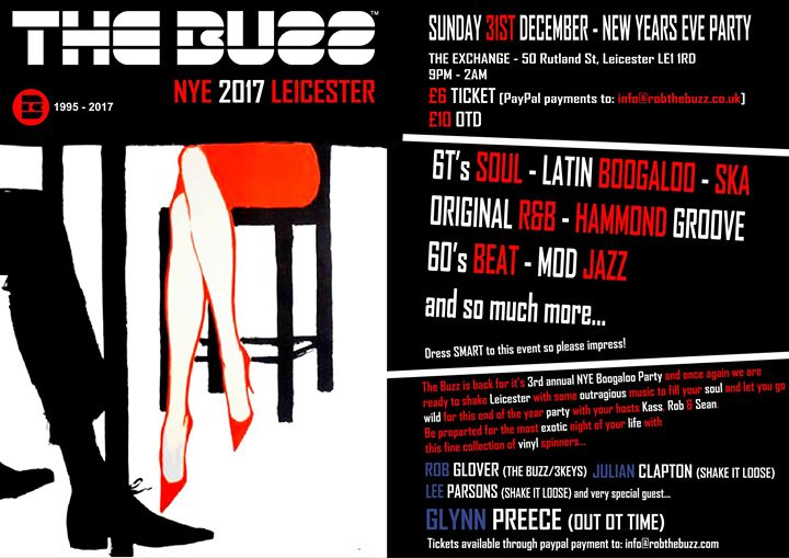 he Buzz NYE Party 2017 - DJs Rob Glover, Julian Clapton & Lee Parsons, Leicester, LE1 1RD - 60s Soul, Latin Boogaloo, Ska, 60s RnB, Hammond, 60s Beat & Mod Jazz