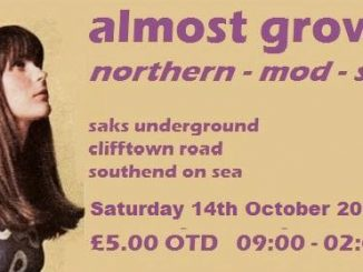 Almost Grown - Robert Messer, Martin Morgan & Guest DJs - Saks Underground Southend, Southend-on-Sea, Essex SS1 1AB - Northern Soul, 60s RnB, Ska, Mod Jazz, Latin Soul - 14/10/17