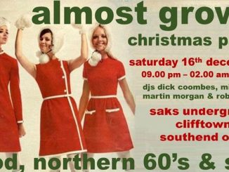 Almost Grown Christmas Party - DJs Martin Morgan, Rob Messer, Dick Coombes & Mick Love - Southend-on-Sea, Essex SS1 1AB - Northern Soul, 60s R&B, Ska, Mod Jazz, Latin Soul - 16/12/17