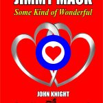 John Knight – Novelist / Writer/ Blogger on Mods & The Sixties