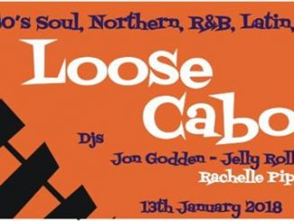 Loose Caboose - Lewes Con Club, Lewes, BN7 1XS GB, 01/13/18 DJs Rachelle Piper, Martin Jackson & Jon Godden, 60s Soul, Northern Soul, 60s R&B, Latin & Jazz.