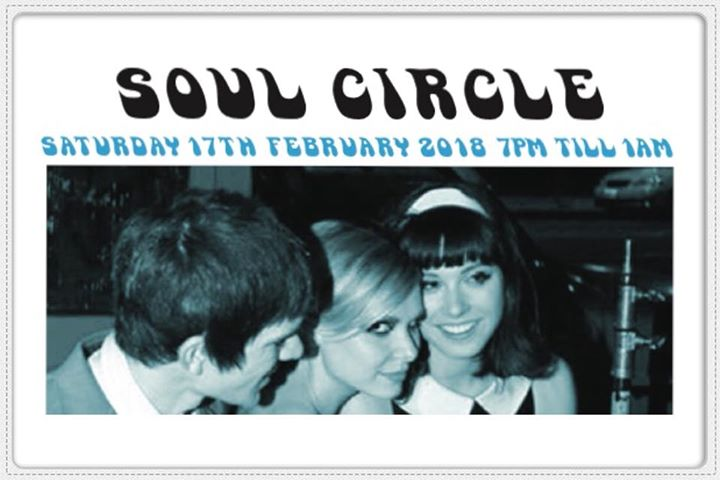 Soul Circle, Pontardawe, SA8 4ED. 17/2/18. Playing 60s R&B, 60s Soul, Bluebeat, Latin Soul & Northern Soul. With DJs Alfie Linney, Ian Jackson, Ali Bongo Goby & Mark Taylor