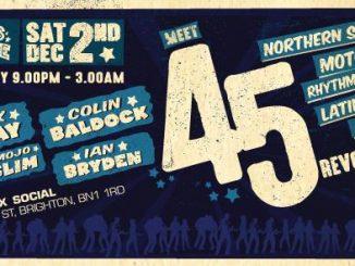 Grits & Groove Meet 45 Revolution Uptown - Deadwax Social, Brighton BN1 1RD - DJs Colin Baldock, Ian Bryden, Nick Bray & Mojo Slim - 60s R&B, Northern Soul, Latin & Motown 3/12/17