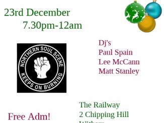 Xmas Northern Soul Party! - DJs Paul Spain, Lee McCann & Matt Stanley, 23/12/17 - Witham, Essex CM8 2DE. Playing Northern Soul