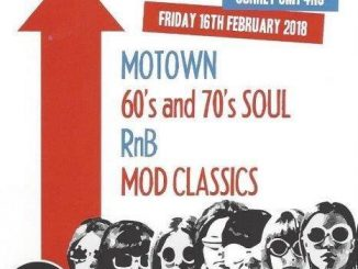 February Mod n Soul! - DJs Brendan Farrell, Paul Milsom & Yasmin Williams - Sutton, Surrey. Mod, Northern Soul, Tamla Motown, 60s Soul, 60s R&B & 70s Soul. 16/02/18