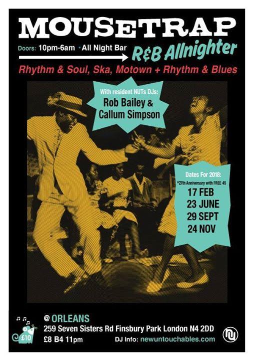 Mousetrap Allnighter 27th Anniversary - DJs Callum Simpson, Lee Miller, Max Newman & Rob Bailey- Orleans Winebar N4 2DD, Vintage R&B, Northern Soul, Ska, Reggae, Jazz & Boogaloo. 17/02/18.