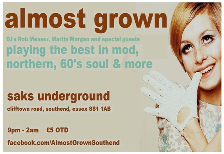Almost Grown - Southend-on-Sea, Essex SS1 1AB. Playing Northern Soul