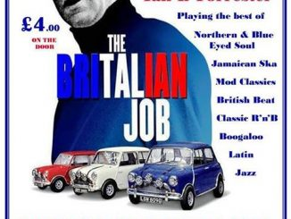 The Britalian Job - Nottingham, NG2 5FAD. DJs Mark Crew, Mark Shaw, Martin Derby & Ian B Forrester. Playing 60s Soul, 60s R&B, Northern Soul, Ska, Mod & Boogaloo 17/03/18