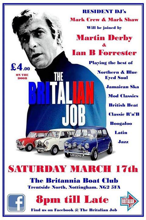 The Britalian Job - Nottingham, NG2 5FAD. DJs Mark Crew, Mark Shaw, Martin Derby & Ian B Forrester. Playing 60s Soul, 60s R&B, Northern Soul, Ska, Mod & Boogaloo 17/03/18