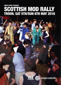 Scottish Mod Rally To Troon - 05/05/18 - 06/05/18 - DJS Mikey Collins, Paul Malloy, Andy Hill & Claire Hyslop. Playing 60s Soul, Mod, Ska, Latin Soul & Vintage & 60s R&B. Troon Concert Hall & South Beach Hotel, Troon, Ayrshire, KA10.