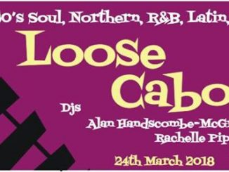 Loose Caboose - Lewes, BN7 1XS GB, DJs Rachelle Piper, Martin Jackson & Alan Handscombe-McGrath, 60s Soul, Northern Soul, 60s R&B, Latin & Jazz - 24/03/18