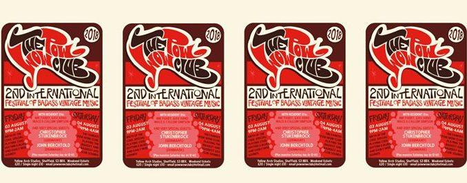 The Pow Wow Club 2018 Sheffield Weekender! - Sheffield S3 8BX. DJs Mik Parry, Gav Arno, Mace, Callum Simpson, Christopher Stukenbrock, John Berchtold. Playing vintage RnB, 50s & 60s RnB 03/08/18 - 05/08/18