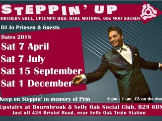 Steppin Up - Birmingham B29 6DX. DJs John Weston, Terry Baker & Jo Prinsen - Northern Soul, 60s R&B, Rare Motown & 60s Mod Sounds - 08/04/18