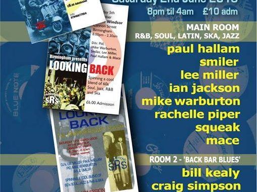 Looking Back, Stoke-on-Trent, ST4 1QQ - DJs Paul Hallam, Ian Jackson, Smiler, Mike Warburton, Lee Miller, Mace Rachelle Piper, Bill Kealy, Squeak, Craig Simpson & Neale Dewey. Playing 60s R&B, 60s Soul, Latin Soul, Mod Jazz & Ska. 02/06/18