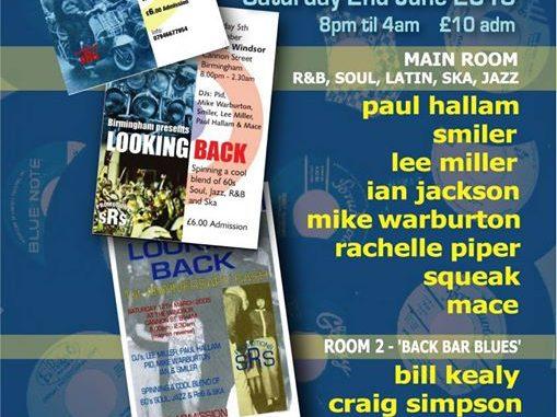 Looking Back, Stoke-on-Trent, ST4 1QQ - DJs Paul Hallam, Ian Jackson, Smiler, Mike Warburton, Lee Miller, Mace Rachelle Piper, Bill Kealy, Squeak, Craig Simpson & Neale Dewey. Playing 60s R&B, 60s Soul, Latin Soul, Mod Jazz & Ska. 02/06/18