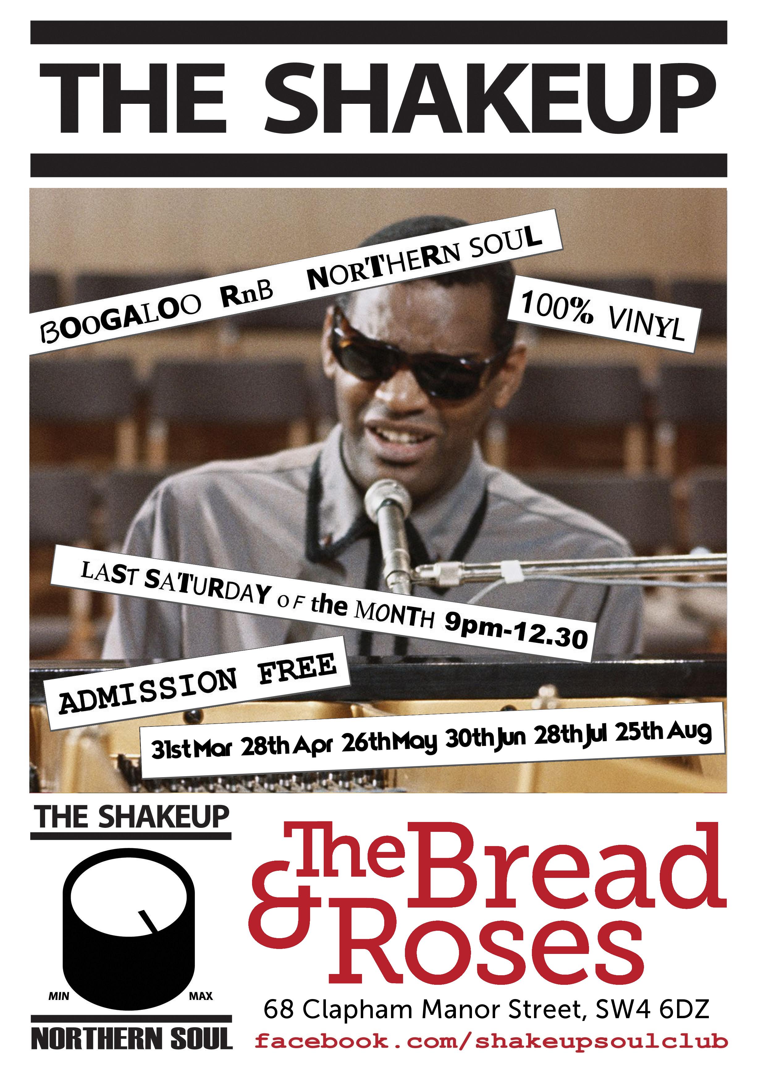 The Shakeup - Easter Saturday - Guest DJ Dave Duplock - London SW4 6DZ. Northern Soul, 60s Soul, Motown Boogaloo & Mod Jazz. 01/04/18