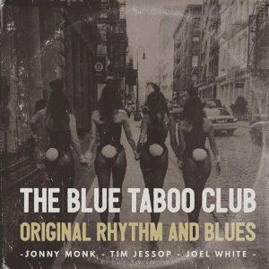 The Blue Taboo Club - DJS Chris Reilly & Michael Hawkins - Shakespeares, 146-148 Gibraltar Street, Sheffield, S3 8UB - Vintage R&B, 50s R&B & 60s R&B - 12/05/18