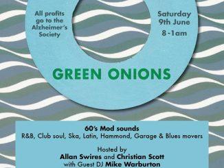 Green Onions - Lincoln, LN1 3BL. DJs Christian Scott, Allan Swires & Mike Warburton. 60s R&B, 60s Soul, Blues, Hammond Groove, Garage, Latin Soul & Ska - 09/06/18