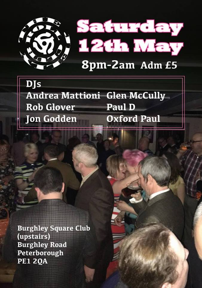The Jelly Roll, Peterborough PE1 2QA - DJs Andrea Mattioni, Rob Glover, Oxford Paul, Jon Godden, Glen McCully & Paul D. Playing 50s R&B, 60s R&B, Soul, Ska & Reggae. 12/05/18