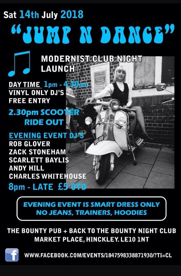 Jump N Dance Modernist Club Night Launch. Leicestershire LE10 1NT. DJs Robert Glover, Zack Stoneham, Andy Hill, Charles Whitehouse & Scarlett Baylis. Playing vintage / 50s & 60s R&B, 60s Soul, Mod Jazz, Latin Soul, Ska & 60s Beat. 14/07/18