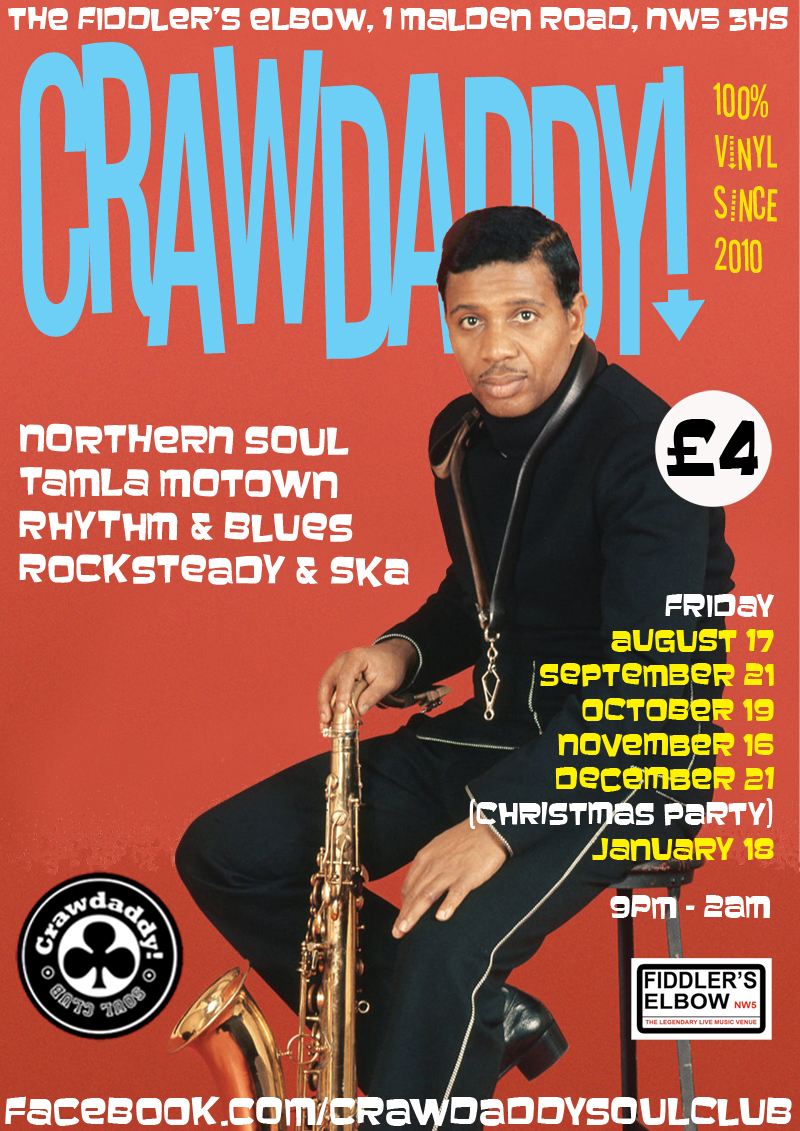 Crawdaddy! with guest DJs Sonny and Spare (Night Owl), London, NW5 3HS - Mod, Ska, 60s RnB & Northern Soul - 17/08/2018