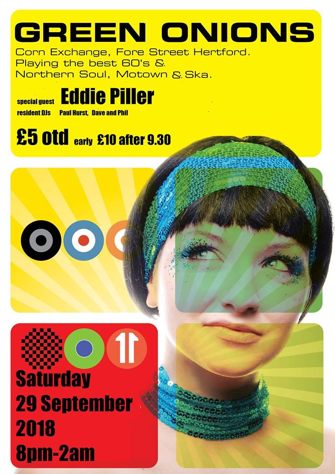 Green Onions with DJ Eddie Piller, Hertford, SG14 1AL - 60s R&B, 60s Soul, Northern Soul, Latin Soul, Motown, Funk & Rocksteady - 29/09/18