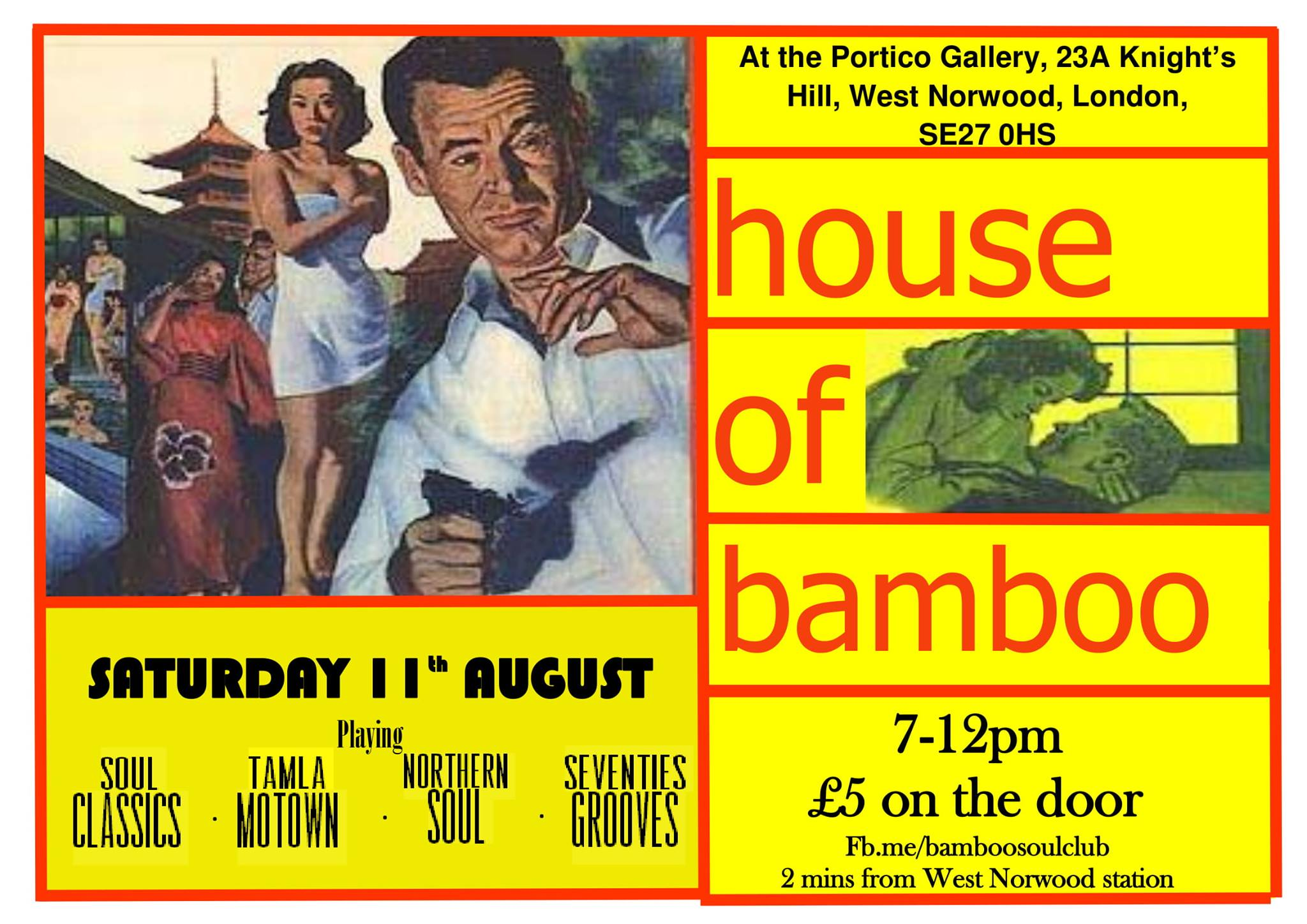 House of Bamboo Soul Club, London SE27 OHS, DJs Adam Jenkins, Tom Ambrose, Dave Diston & Neil Stroud. Northern Soul, 60s Soul, Tamla Motown, Latin Soul & 60s R&B. 18/08/17