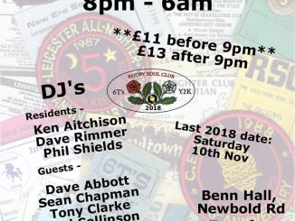 Rugby Allnighter - Rugby, CV21 2LN - DJs Ken Atkinson, Dave Rimmer, Phil Shields, Dave Abbot, Sean Chapman, Tony Clark, Paul Collinson, Andy Dyson, Ethan Howarth, Daz Holt, Jo March. Tom Page, Derek Smiley Rare Soul & Northern Soul. 08/09/18