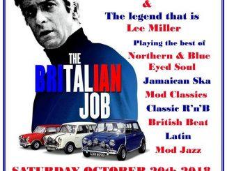 The Britalian Job - Nottingham, NG2 5FAD. 20/10/18 DJs Mark Crew, Mark Shaw, Lee Miller & Neale Dewey. Playing 60s Soul, 60s R&B, Northern Soul, Ska, Mod & Boogaloo
