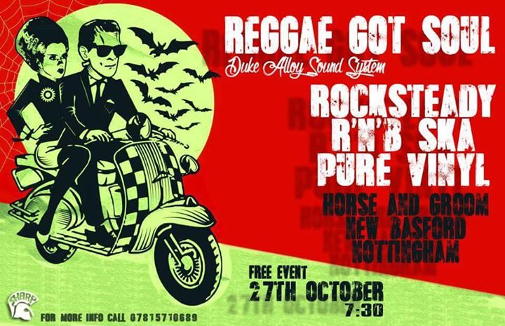 Reggae Got Soul 27/09/18 - DJ Merril Warren - Playing Rocksteady, Reggae, Ska & Soul. Basford, Nottingham, NG7 7EAl