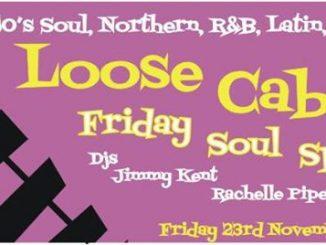 Loose Caboose - Lewes, BN7 1XS GB, DJs Rachelle Piper, Martin Jackson & Jimmy Kent, 60s Soul, Northern Soul, 60s R&B, Latin & Jazz - 23/11/18