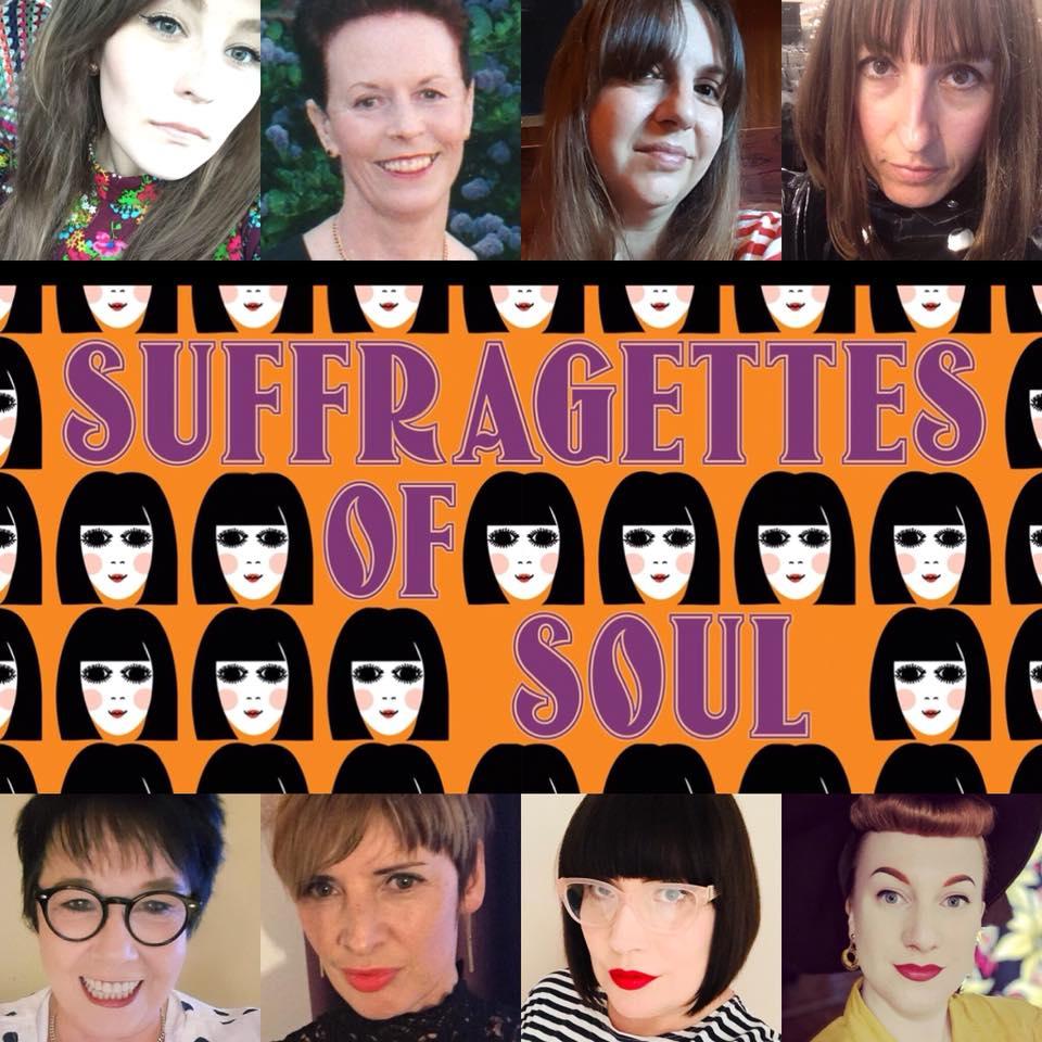 Suffragettes Of Soul, Lincoln LN1 3BU. DJs Dawn 'Sista D' Roberts, Jodie Richardson, Rachelle Piper, Rachael Wragg, Ali Bongo Goby, Eileen Vasey & Rosalyn Casbar. Playing Soul, Latin Soul, 60s Soul, Northern Soul, vintage R&B & 60s R&B. 29/09/18