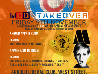 Arnold Appnin – Soul A Go-Go – Mod Takeover - 09/11/18 - Nottingham NG5 7DB. DJs Phill Alcock, Paul Cater, Bryn Wright & Paul Moore. Playing 60s R&B, 60s Soul, Boogaloo, Hammond, Mod, Mod Jazz, Motown, Northern Soul & Ska.