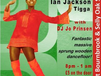 Steppin Up - Birmingham B29 6DX. DJs Ian Jackson, Tigga & Jo Prinsen - Northern Soul, 60s R&B, Rare Motown & 60s Mod Sounds - 01/12/18