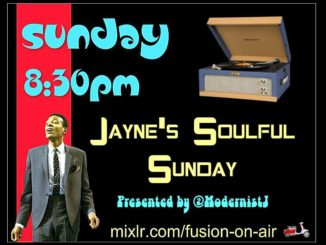 Jaynes Soulful Sunday Fusion Radio 22nd July 2018 - 60s Soul, Northern Soul & Mod