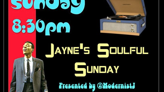 Jaynes Soulful Sunday Fusion Radio 22nd July 2018 - 60s Soul, Northern Soul & Mod