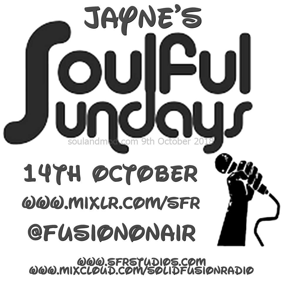 Jaynes Soulful Sunday Fusion Radio 14th July 2018 - Playing 60s Soul, Northern Soul & Mod