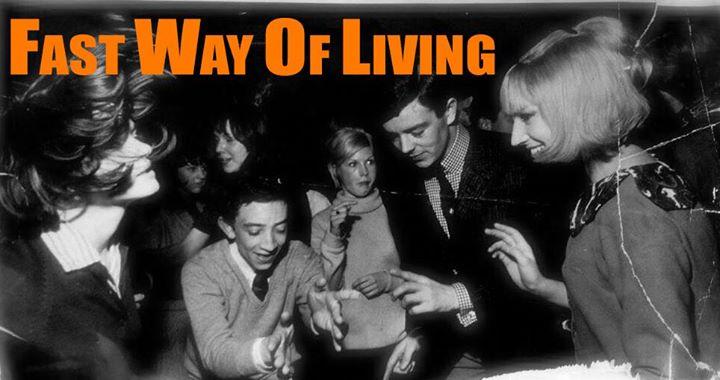 Fast Way of Living New Years Club - 2019 - London W1t 1UG. DJs Niamh Lynch, Ian Bryden & Jodie Richardson. Playing 50s & 60s R&B / Vintage R&B, Mod, Beat & Mod Jazz. 31/12/18