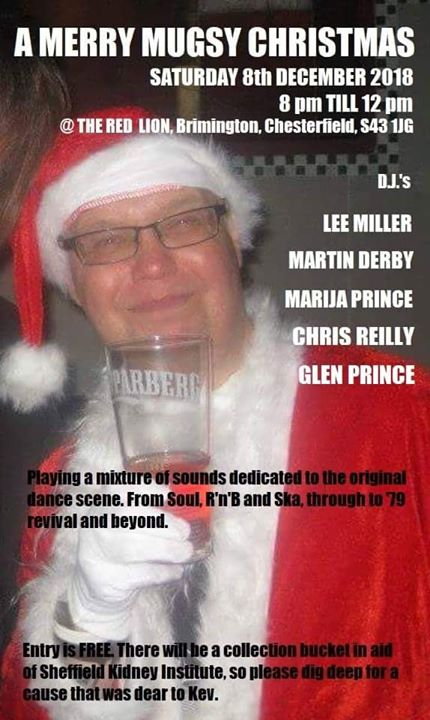 A Merry Mugsy Christmas - 12/08/18 - Brimington S43 1JG. DJs Lee Miller, Martin Derby, Marija Prince, Chris Reilly & Glen Prince. Playing Soul, 60s R&B, Ska & Mod Revival.