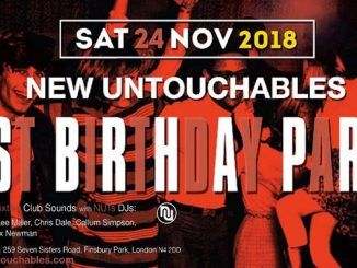 New Untouchables 21st Anniversary Party / Mousetrap R&B Allnighter - DJ's Rob Bailey, Perry Lapthorne, Chris Dale, Callum Simpson, Lee Miller, Rhys Webb & Max Newman. Vintage & 60s R&B, Club Soul & 60s Soul. London N4 2DD 24/11/18