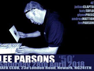 Lee Parsons Birthday Party - Shake It Loose - Newark - DJs Julian Clapton, Katy Taylor, Glynn Preece, Andrea Mattioni & Lee Parsons