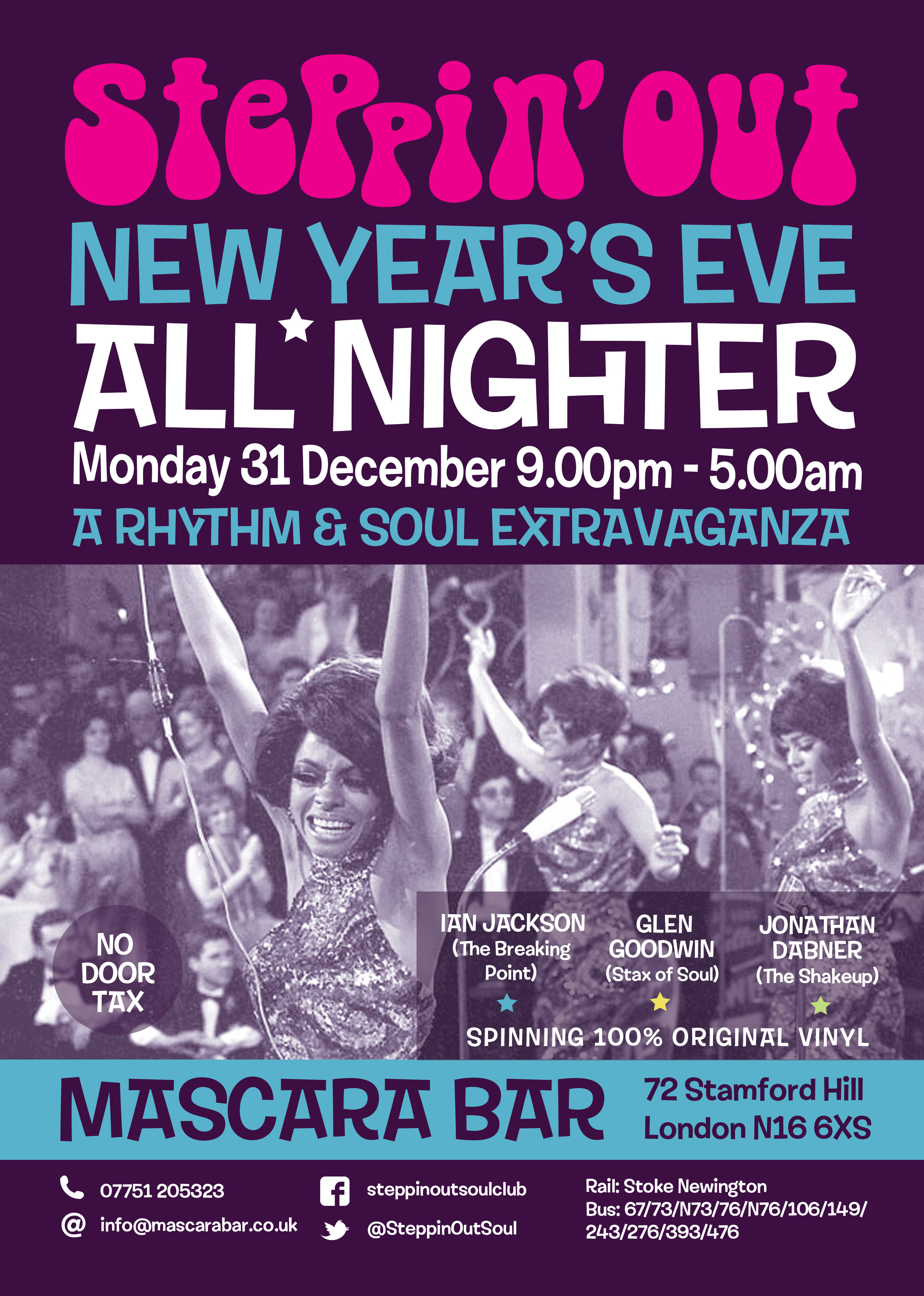 Steppin' Out New Years Allnighter - DJs Ian Jackson, Glen Goodwin & Jonathan Dabner. London N16 6XS - Northern Soul, Vintage / 60s R&B, 60s Soul, Tamla Motown, Mod Jazz, Boogaloo & Ska. 31/12/18