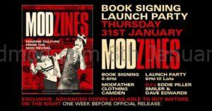 Modzines Book Launch Party with Eddie Piller Steve Rowland - The Modfather Clothing Company, London, NW1 8AH - DJs Eddie Piller Paul Anderson & David Edwards. 60s Soul, Mod Jazz, vintage / 60s R&B. 31/01/19