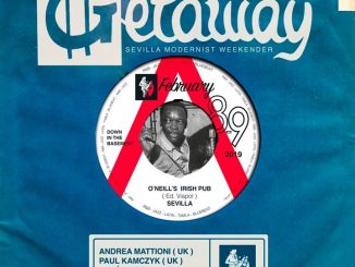 The Getaway Sevilla - DJs Gemma Valle, Jose Carlos Monge, Andrea Mattioni, Paul Kamczyk & María Isaac - Seville 41018. Playing 60s & Vintage R&B, Mod classics, Tamla Motown & Blue Beat. 8/02/19