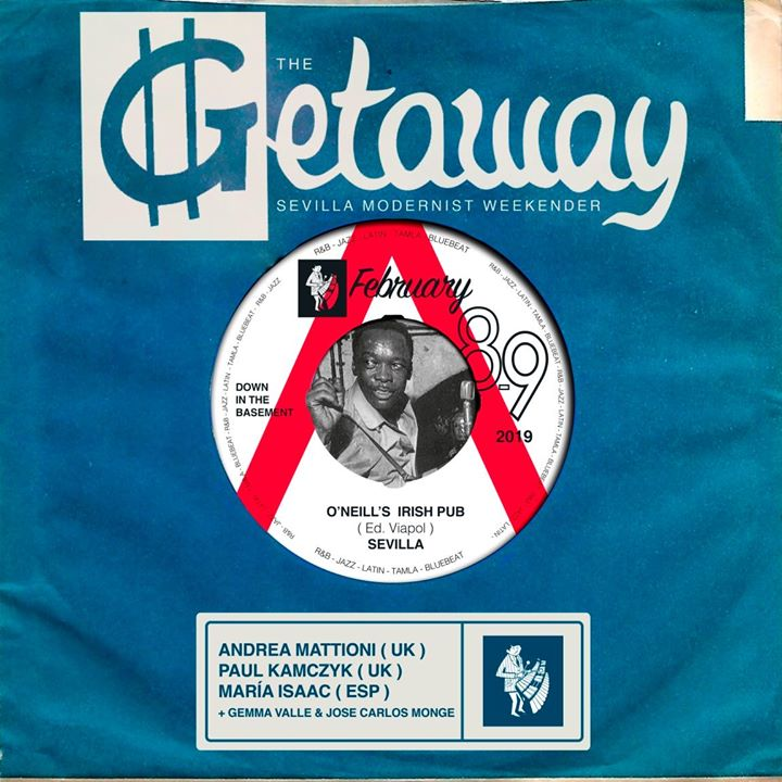 The Getaway Sevilla - DJs Gemma Valle, Jose Carlos Monge, Andrea Mattioni, Paul Kamczyk & María Isaac - Seville 41018. Playing 60s & Vintage R&B, Mod classics, Tamla Motown & Blue Beat. 8/02/19