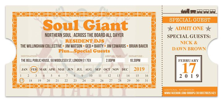 Soul Giant - DJs Jim Watson, Ged Stax Volt Kelly, Barty, Jim Edwards, Brian Baker, London, E1 7EX. Playing rare Soul, Northern Soul & 60s Soul. 17/02/19