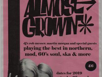 Almost Grown - DJ's Rob Messer, Martin Morgan, Mick Love & Dick Coombes - Southend-on-Sea, Essex SS1 1AB - Northern Soul, 60s R&B, Ska, Mod Jazz, Latin Soul - 09/03/19