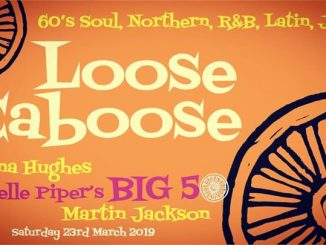 Loose Caboose (the big one) - DJs Rachelle Piper, Martin Jackson & Donna Hughes. Lewes, BN7 1XS GB, 60s Soul, Northern Soul, 60s R&B, Latin & Jazz - 23/03/19