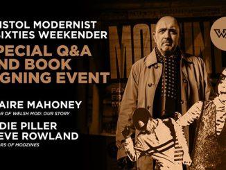 Book signing & Q & A at Bristol Modernist & 60s Weekender - Claire Mahoney, Eddie Piller & Steve Rowland - Bristol, BS1 6TJ - DJ Steve Rowland - Mod revival. 16/03/19